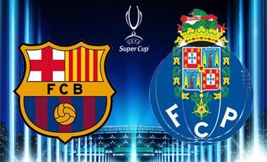 Apuestas de Fútbol – Supercopa de Europa – Barcelona vs Oporto